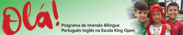 Programa de Imersão Bilíngue Português-Inglês na Escola King Open