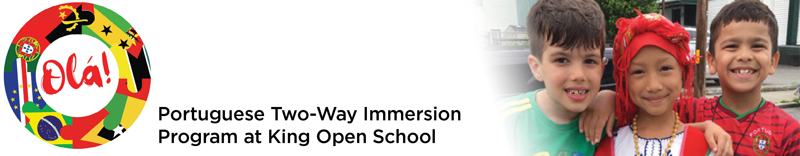 Portuguese Two-Way Immersion Program at King Open School